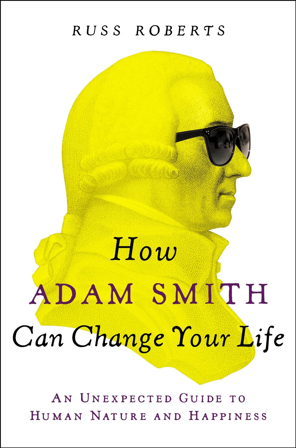 How Adam Smith Can Change Your Life.jpg